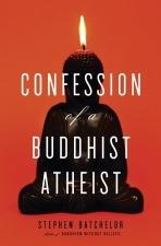 ConfessionOfABuddhistAtheist